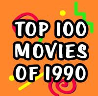 Top 100 Movies of 1990