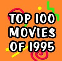 Top 100 Movies of 1995