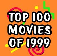 Top 100 Movies of 1999