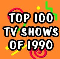 Top 100 TV Shows of 1990