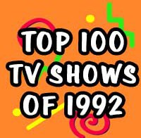Top 100 TV Shows of 1992
