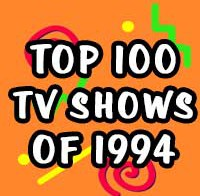 Top 100 TV Shows of 1994